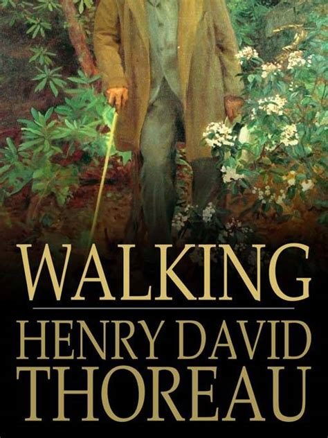 walking with your books thoreau s quot on walking quot