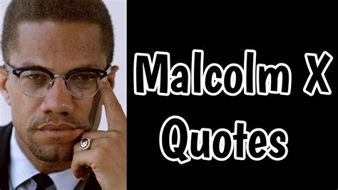 Malcolm X Quotes Quotes Malcolm X