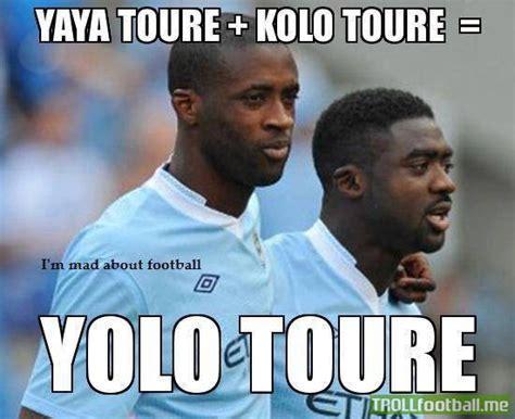 Kolo Toure Memes - yolo toure troll football