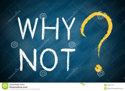 why not why not with a big question stock image image of