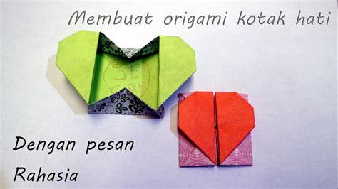 membuat origami hati sederhana cara membuat origami kotak hati dengan pesan rahasia youtube