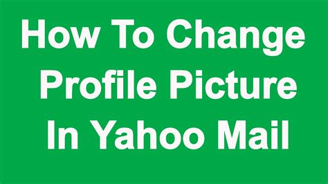 Search Yahoo Email Profiles Yahoo Mail Profile Picture Change Photo Kaise Badle 2017
