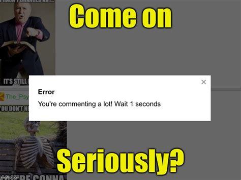 Wait A Second Meme - wait a sec imgflip