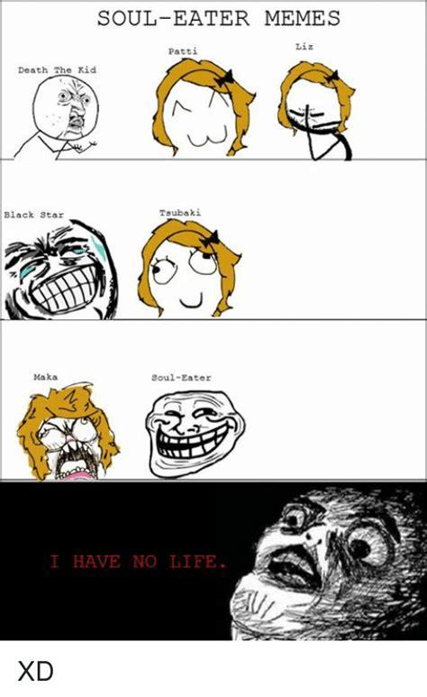 Soul Eater Meme - 25 best memes about maka soul eater maka soul eater memes