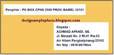 Penulisan Nama Pengirim Di Lop Lamaran Kerja by Design Lop Lucu Agustus 2012