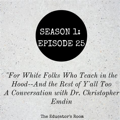 for white folks who teach in the and the rest of y all reality pedagogy and education podcast s1e25 for white folks who teach in the an