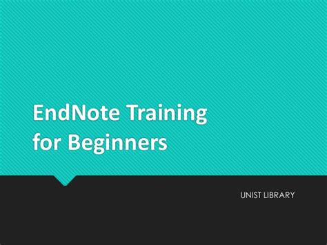 powerpoint tutorial for beginners endnote training for beginners 201411 ppt upload