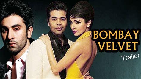 film india terbaru bombay velvet bombay velvet official trailer releases ranbir kapoor