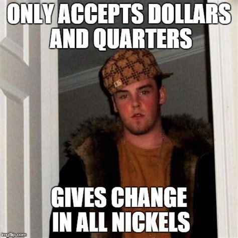 Chagne Meme - scumbag vending machine imgflip