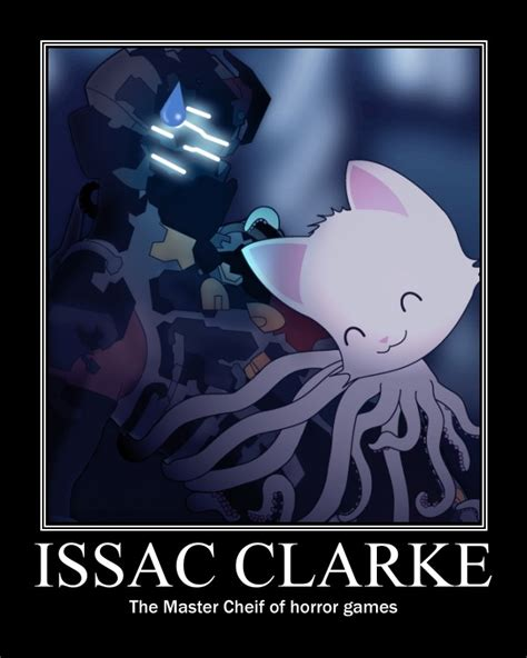 Isaac Clarke Meme - issac clarke the man by avgn521 on deviantart