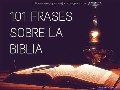 frases cortas de la biblia 101 frases sobre la biblia