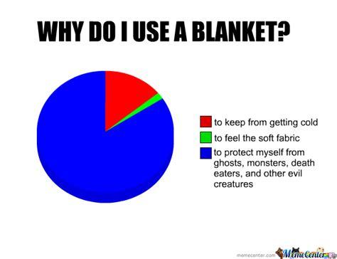 Meme Blanket - why do i use a blanket by euwonlol meme center