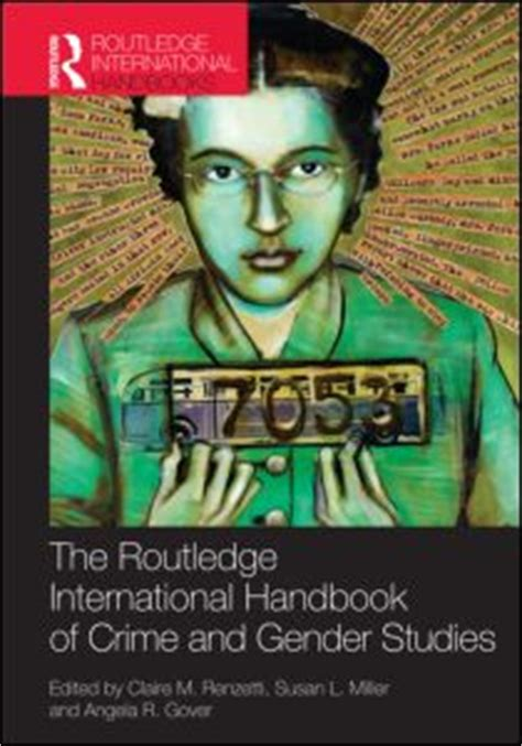 web of crime books routledge international handbook of crime and gender