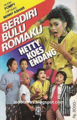 membusuk dineraka music on 1 musica musik indolawas hetty koes endang berdiri bulu romaku
