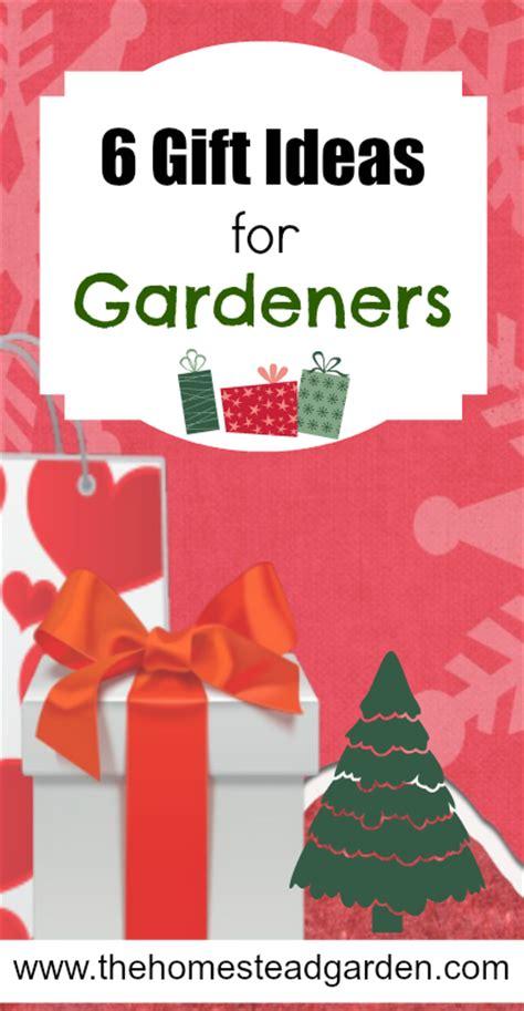 gift ideas for gardeners 6 gift ideas for gardeners the homestead garden the