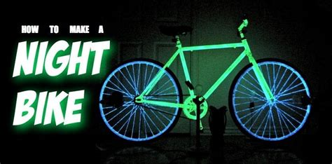 glow in the paint for bikes make your bike glow in the with phosphorescent