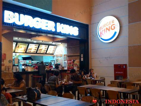 burger king mall  indonesia love indonesia