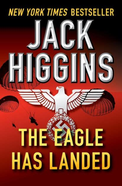The Eagle Has Landed Higgins the eagle has landed liam devlin series 1 by