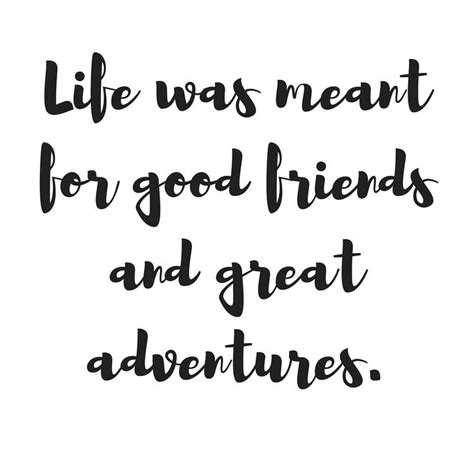 Adventures With Friends best 25 travel with friends quotes ideas on