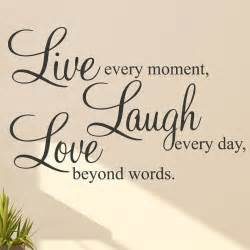 Live Laugh Love Wall Stickers Live Laugh Love Quotes Images Amp Pictures Becuo
