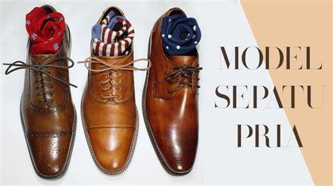 Sepatu Insight cowok keren wajib kenal 11 model sepatu pria ini