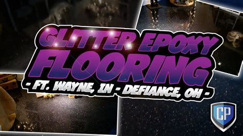 glitter epoxy flooring ft wayne in defiance oh youtube