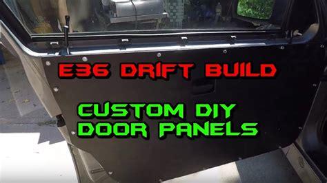 custom door panels diy drift build youtube