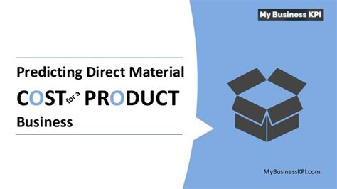 Kelley Direct Mba Course Materials Cost by Predicting Direct Material Cost For A Product Business