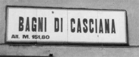 bagni di casciana presentazione bagni di casciana 1939 1944