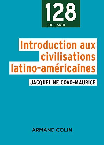 introduction aux civilisations latino amricaines panorama auto