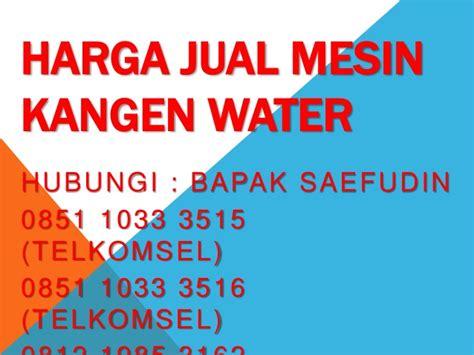 Mesin Strong Kangen Water 0851 1033 3515 harga jual mesin kangen water kangen