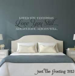 still master bedroom wall decal vinyl quote decals wedding best ideas about art pinterest