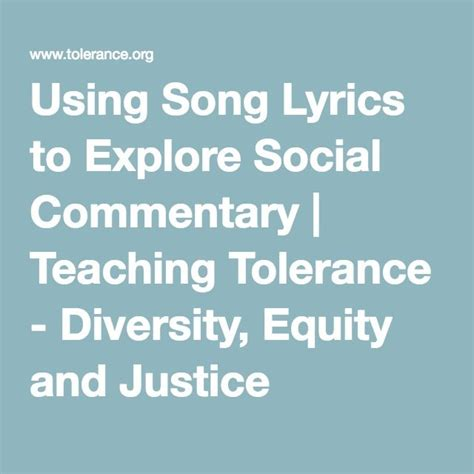 justice lyrics using song lyrics to explore social commentary teaching