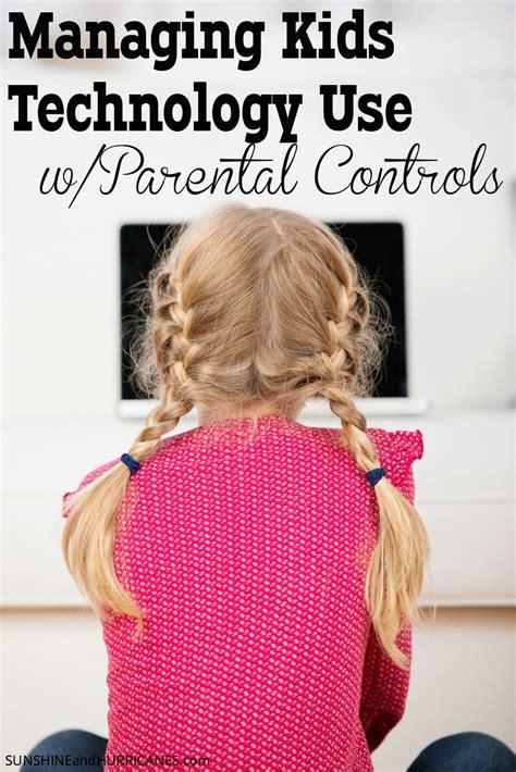 parental controls managing kids technology