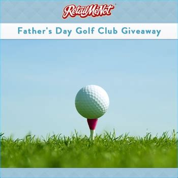 Free Golf Clubs Giveaway - father s day coupon deals at retailmenot