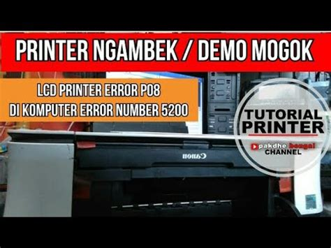 cara reset printer canon mp258 error 5200 cara memperbaiki printer canon mp258 error p08 dan di