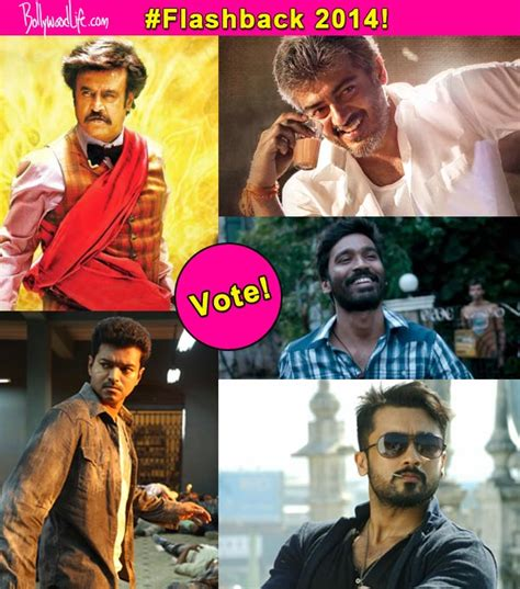 vijay or suriya who is top tamil cinema news best of 2014 rajinikanth dhanush vijay ajith or suriya
