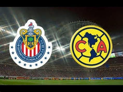 imagenes mamonas de chivas vs america pronostico clasico guadalajara vs america liga mx 2015