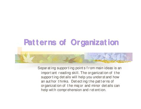 which pattern of organization works best with a demonstrative presentation identifying text organization patterns competencia 2