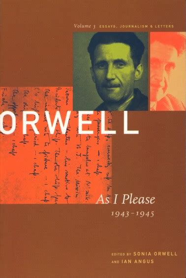 The Collected Essays Journalism And Letters Of George Orwell by Collected Essays Journalism And Letters Of George Orwell