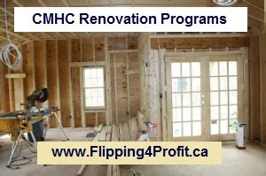 cmhc renovation programs flipping4profit ca