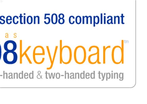 section 508 of the rehabilitation act requires federal agencies to matias 508 keyboard section 508 compliant