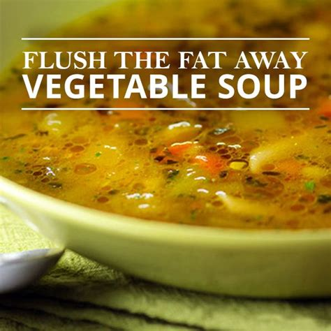 Recipes For Healthy Soups Detox by Flush The Away Vegetable Soup Recipe Detox Soups