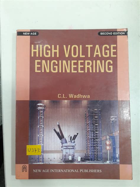 high voltage cl high voltage engineering by cl wadhwa