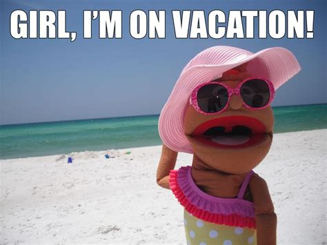 Funny Beach Memes - marianne hawthorne vacation meme girl i m on vacation