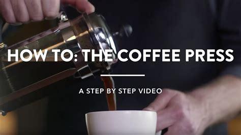 Coffee Press Starbucks starbucks how to brew a coffee press