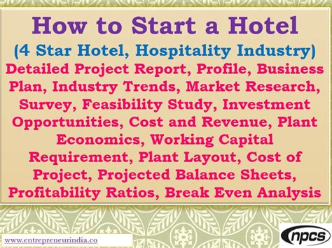 Project Report On Hotel Industry Mba by How To Start A Hotel 4 Hotel Hospitality Industry