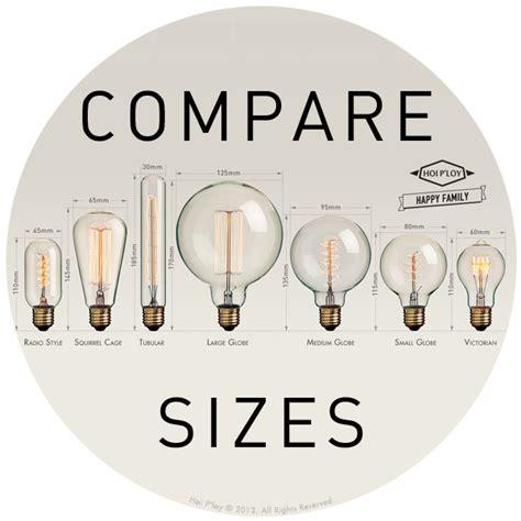 light bulb sizes vintage light bulbs size comparison luminaires