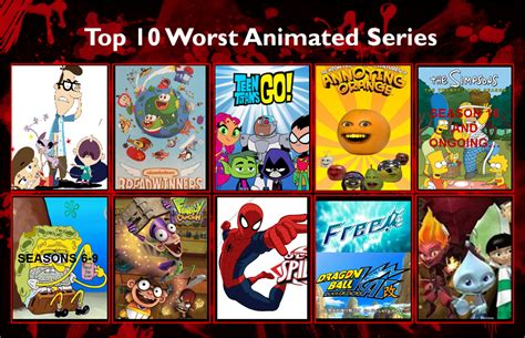 best serie ever my top 10 worst animated series ever by mariostrikermurphy