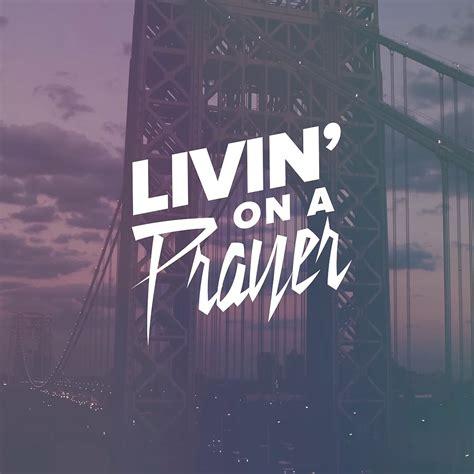 On A by Epoch Failure Livin On A Prayer Single Cover